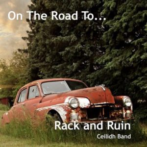 Cover image for Rack and Ruin album On the Road To - designed by Dmusic
